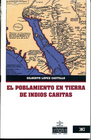 El poblamiento en tierra de indios cahitas. Transformaciones de la territorialidad en el contexto de las misiones Jesuitas (1591-1790)