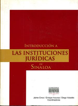 Introducción a las Instituciones Jurídicas de Sinaloa