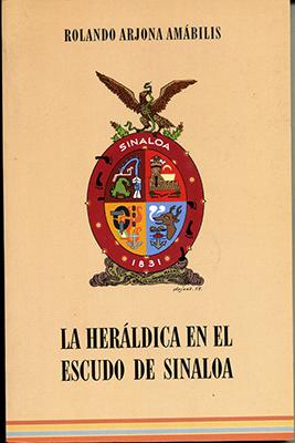 La heráldica en el escudo de Sinaloa