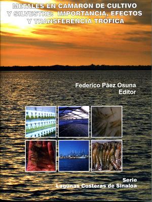 Metales en camarón de cultivo y silvestre: importancia, efectos y transferencia trófica